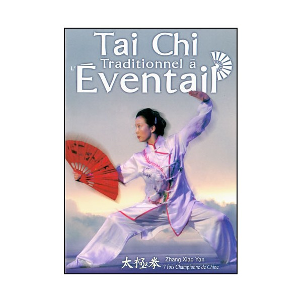 Tai Chi Traditionnel à l'éventail - Zhang Xiao Yan