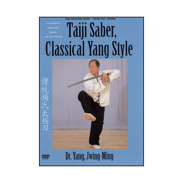 Taiji Saber,Classical Yang Style complete form(anglais)- Y Jwing-Ming