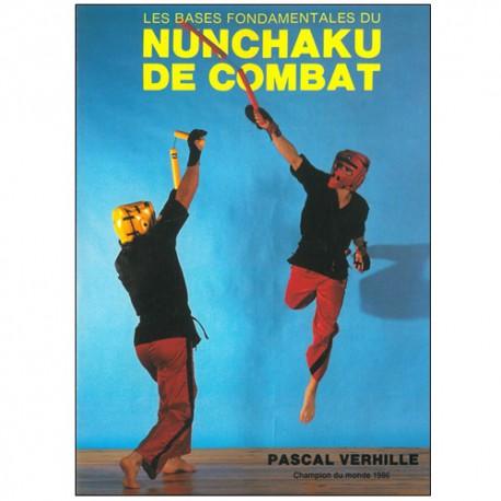Les bases fondamentales du Nunchaku de combat - P Verhille