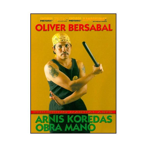 Arnis Koredas, un seul bâton - Oliver Bersabal