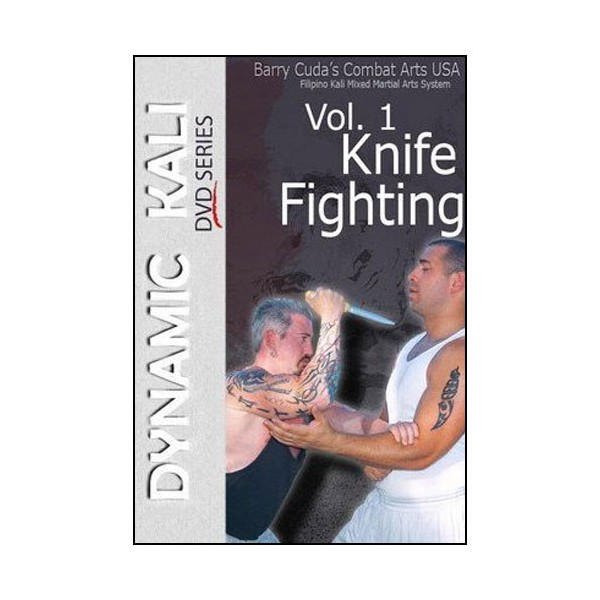 Dynamic Kali Vol.1 Knife fighting - Barry Cuda