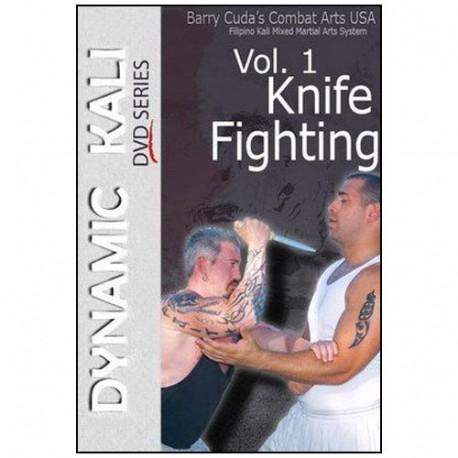 Dynamic Kali Vol.1 Knife fighting - Barry Cuda