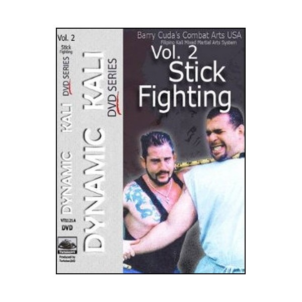 Dynamic Kali Vol.2 Stick fighting - Barry Cuda