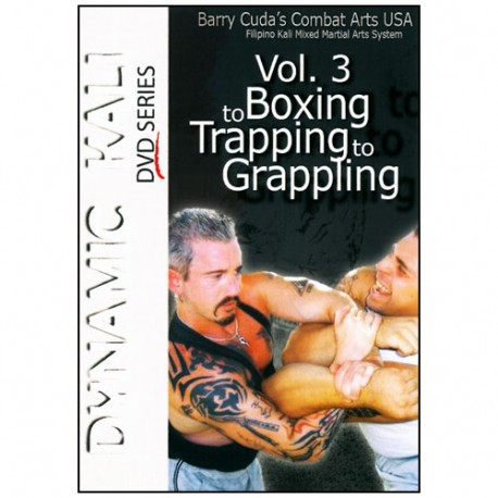 Dynamic Kali Vol.3 Boxing to trapping to grappling - Barry Cuda