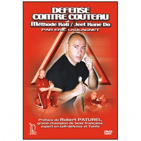 Défense contre couteau, méthode Kali/JKD - Eric Laulagnet