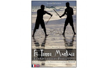 En terre Martiale, Les Guerriers Philippins - Lionel Froidure