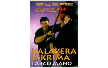 Kalavera Eskrima - Largo Mano