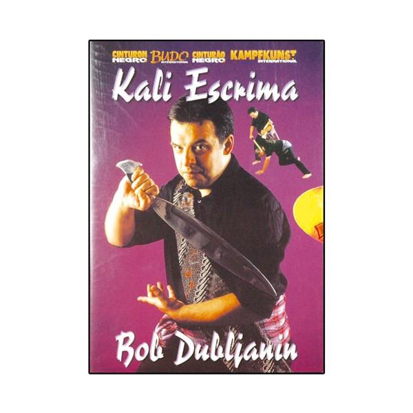 Kali Escrima - Bob Dubljanin