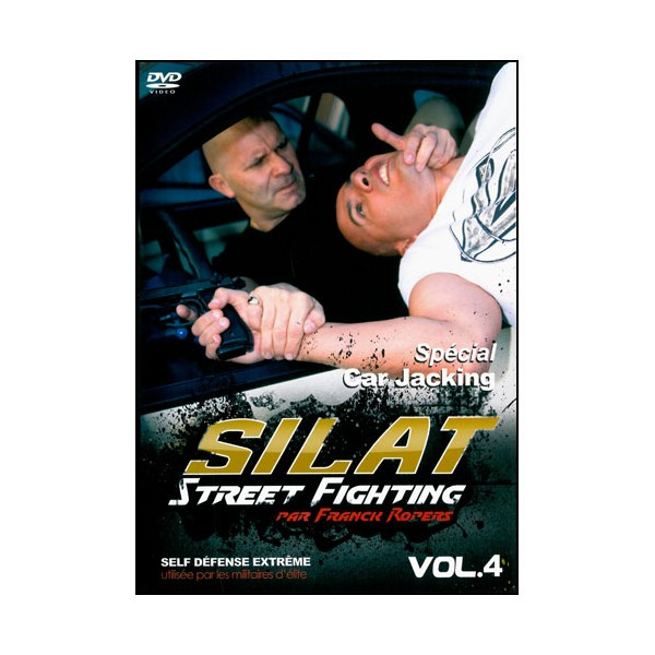 Silat Street Fighting vol.4, spécial car jacking - Franck Ropers