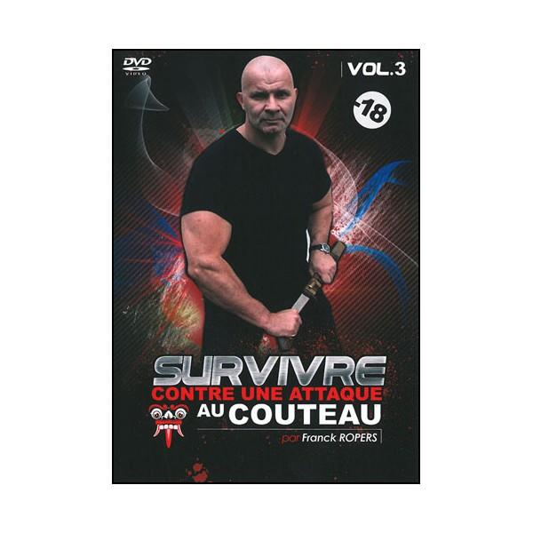 Survivre contre une attaque au couteau Vol.3 - Franck Ropers