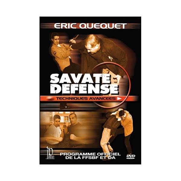 Savate défense, techniques avancées - Eric Quequet