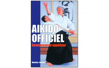Aikido Officiel, enseignement supérieur - Moriteru Ueshiba