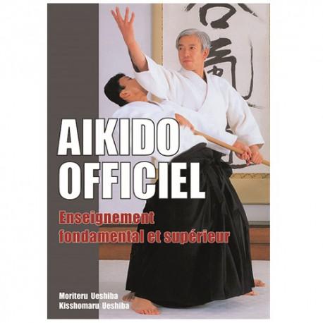 Aikido Officiel, enseignement fondamental et supérieur - Ueshiba