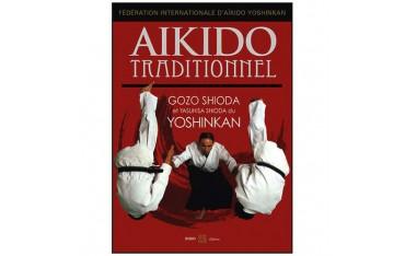 Aïkido Traditionnel - Gozo Shioda & Yasuhisa Shioda du Yoshinkan