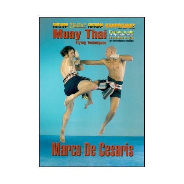 Muay Thai, Flying techniques - Marco de Cesaris