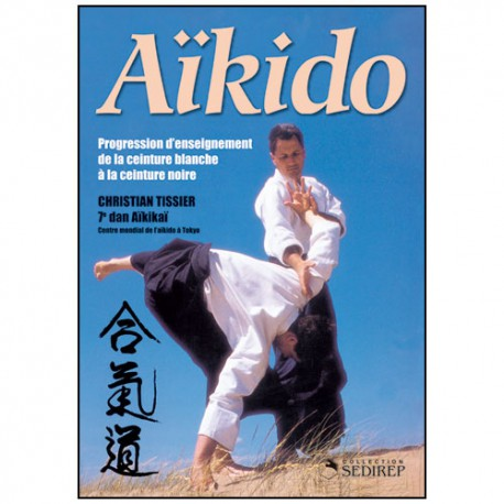 Aikido fondamental 5, progression d'enseignement - Christian Tissier