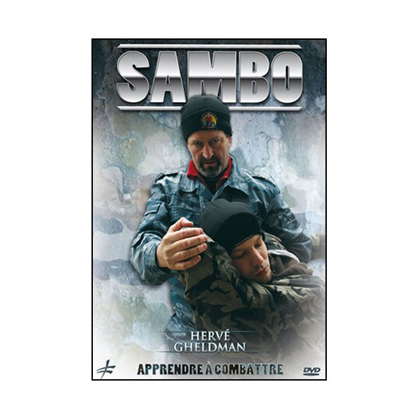 Sambo, apprendre à combattre - H Gheldman
