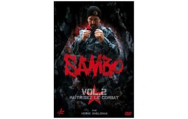 Sambo, maîtriser le combat Vol.2  - H Gheldman