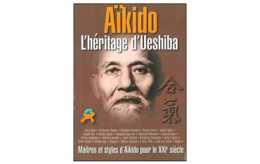 Aïkido l'héritage de Ueshiba