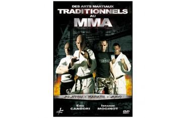 Des arts martiaux traditionnels au MMA - Candori .Moginot