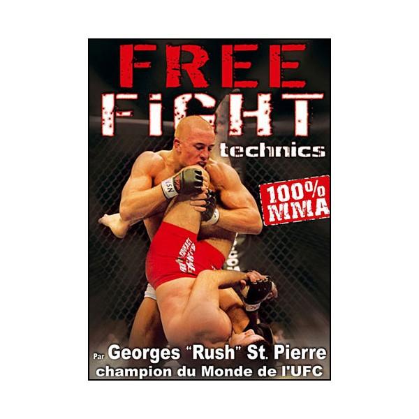 Free Fight, techniques 100% MMA