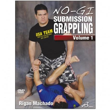 No-Gi submission grappling Vol.1 - Rigan Machado (angl)
