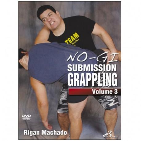 No-Gi submission grappling Vol.3 - Rigan Machado  (angl)