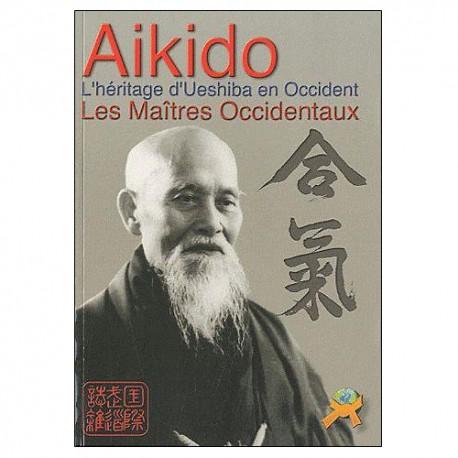 Aikido l'héritage de Ueshiba en occident Les Maîtres Occidentaux