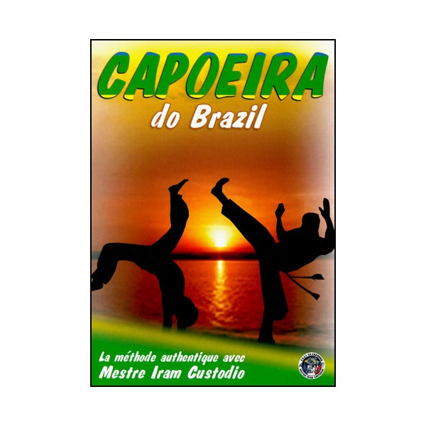 Capoeira Do Brazil - Iram Custodio