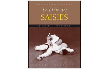 Encyclopédie du combat : le livre des saisies - Marc Tedeschi