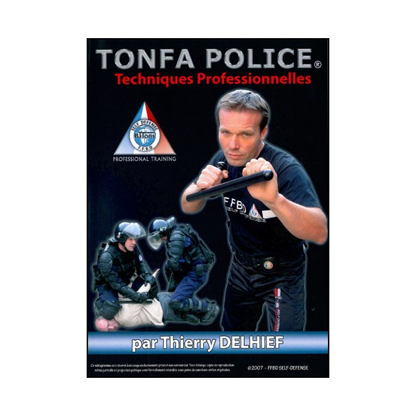 Tonfa police, techniques professionnelles - T Delhief