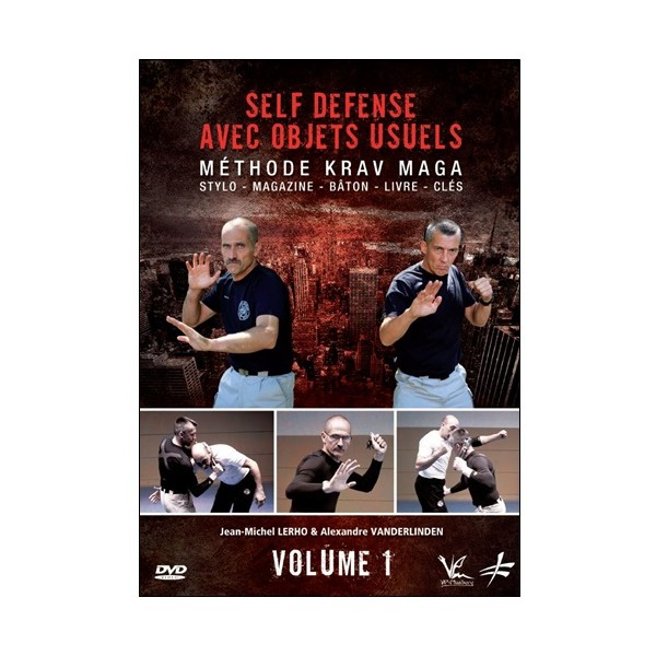 Self Defense avec objets usuels Vol.1 - Lerho & Vanderlinden