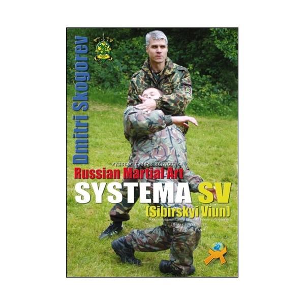 Russian Martial Art Systema SV Dmitri Skogorev - Skogorev