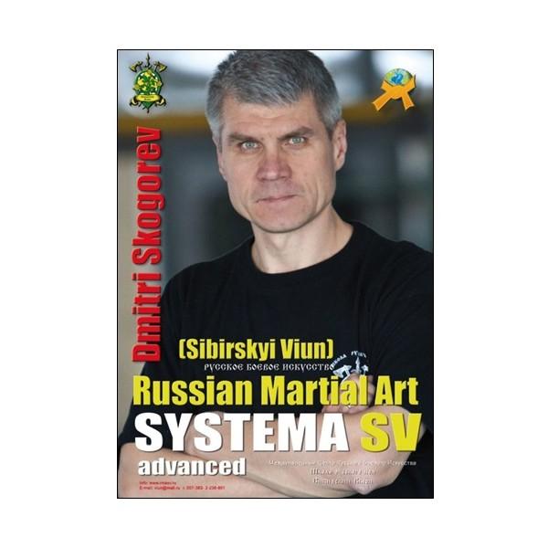 Russian Martial Art Systema SV advanced  - Dmitri Skogorev