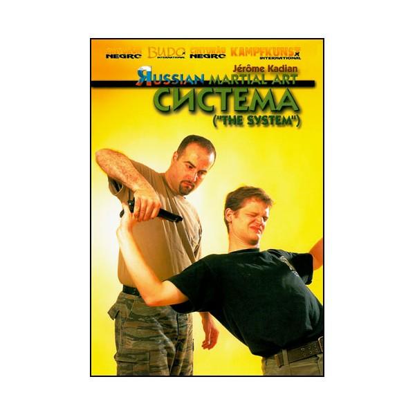 Russian Martial Art, the system - Jérôme Kadian