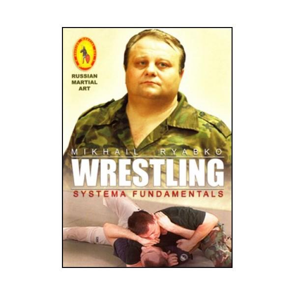 SYSTEMA Vol.03, Wrestling systema fundamentals - Ryabko