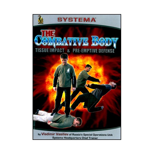 SYSTEMA Vol.28,  The combative Body -  Vasiliev