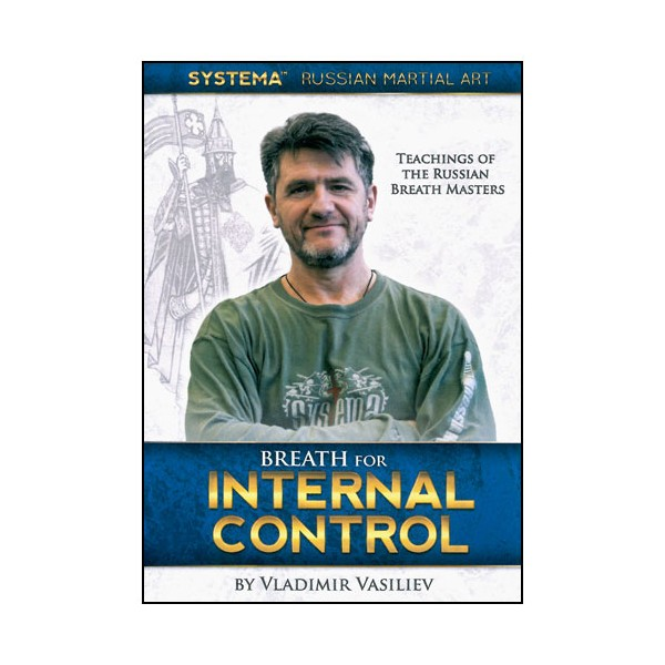SYSTEMA Vol.30, Breath for internal control - Vladimir Vasiliev