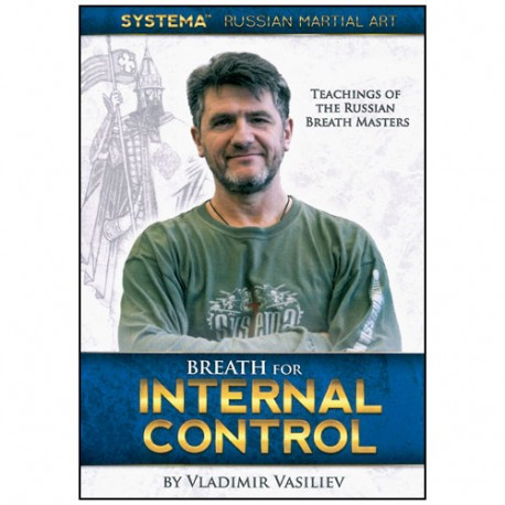 SYSTEMA Vol.30, Breath for internal control - Vladimir Vasiliev