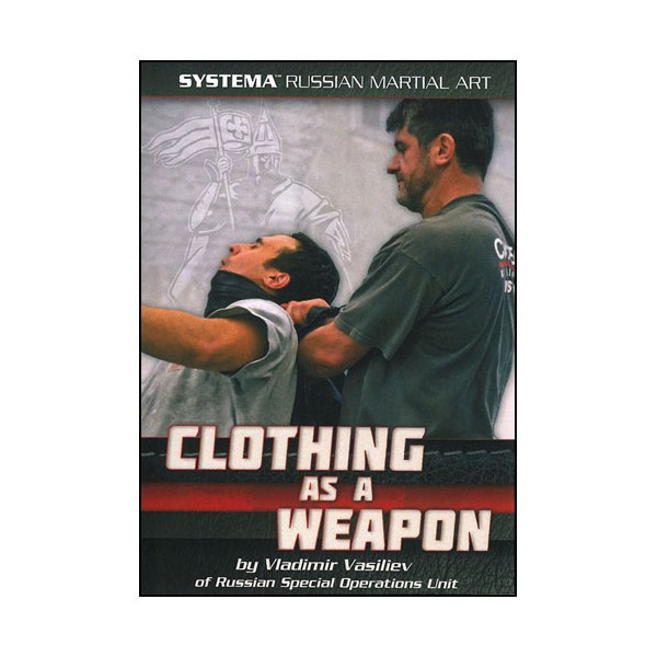 SYSTEMA Vol.31,  Clothing as a weapon -  Vasiliev