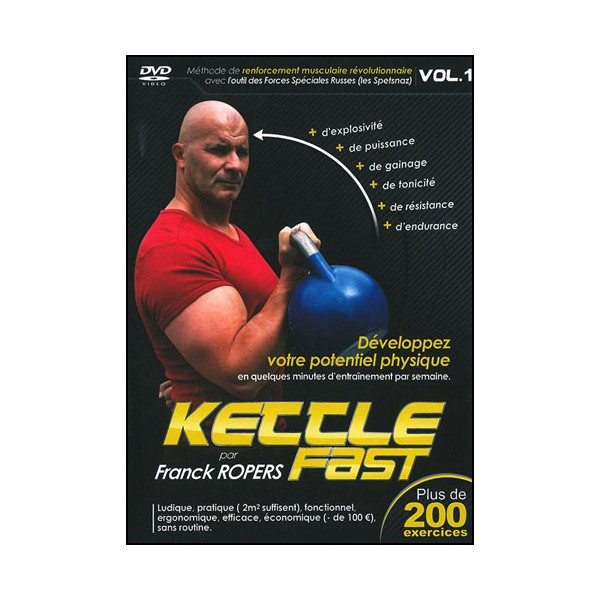 Kettle fast vol.1 préparation physique 200 exercices - Franck Ropers