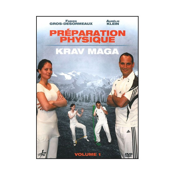 Préparation physique Krav Maga vol.1 - Gros-Desormeaux & Klein