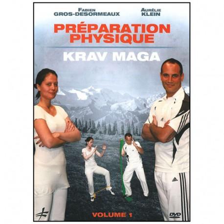 Préparation physique Krav Maga vol.2 - Gros-Desormeaux & Hoarau