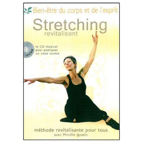 Stretching revitalisant ( CD inclus ) - M Ignatio