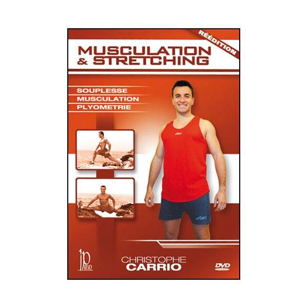 Musculation et Sretching - Christophe Carrio