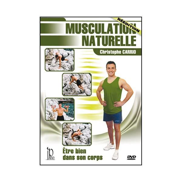 Musculation naturelle - Christophe Carrio