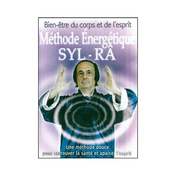 Méthode Energétique SYL-RA - Syl-Râ
