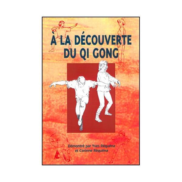 A la découverte du Qi Gong - Réquena