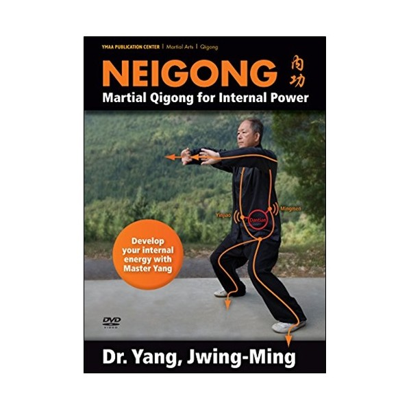 Neigong martial Qigong for internal power - Yang Jwing-Ming