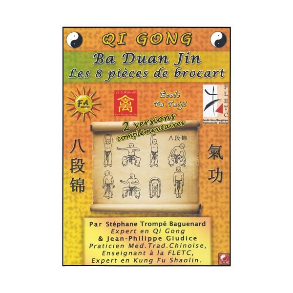 Qi Gong Ba Dua Jin (8 pieces de brocart) - Baguenard & Giudice